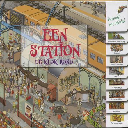 Een station : de klok rond