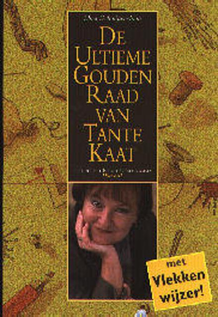 De ultieme gouden raad van Tante Kaat