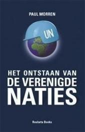 De Verenigde Naties : voorgeschiedenis, ontstaan, structuur