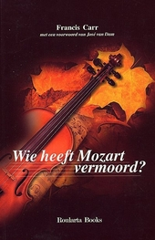 Wie heeft Mozart vermoord ?