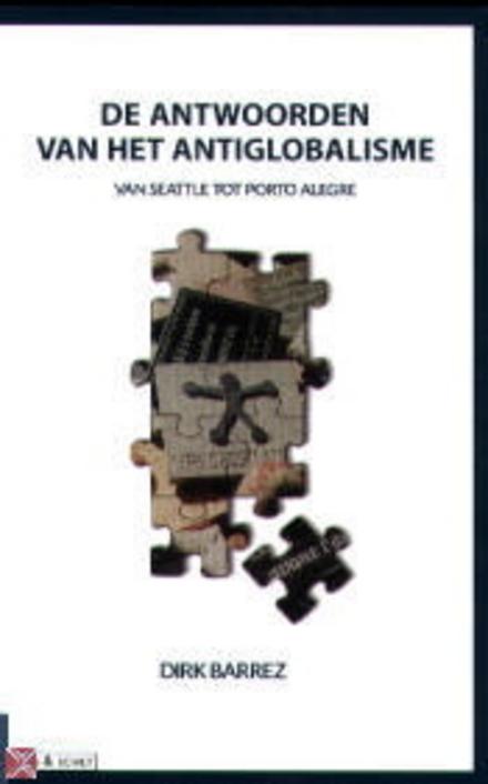 De antwoorden van het antiglobalisme : van Seattle tot Porto Alegre