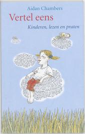 Vertel eens : kinderen, lezen en praten