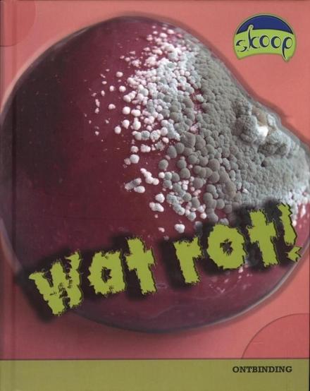 Wat rot! : ontbinding
