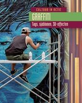 Graffiti : tags, sjablonen, 3D-effecten