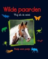 Wilde paarden : vrij als de wind
