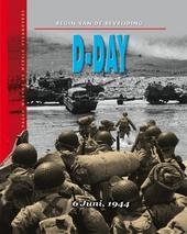 D-day : het begin van de bevrijding