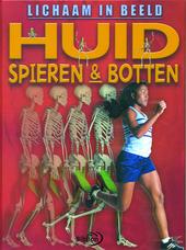 Huid, spieren en botten