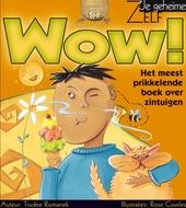 Wow ! : het meest prikkelende boek over zintuigen