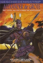 Alexander de Grote : het leven van een koning en veroveraar