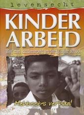 Kinderarbeid : Mehboobs verhaal