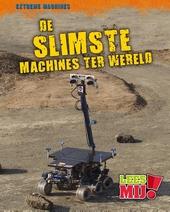 De slimste machines ter wereld