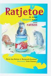 Ratjetoe : de meest bizarre feiten over ratten