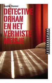 Detective Orhan en het vermiste meisje