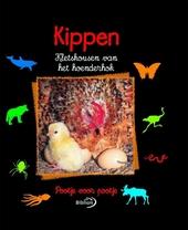 Kippen : kletskousen van het hoenderhok