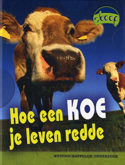 Hoe een koe je leven redde