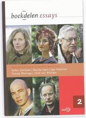 Beschouwingen over het werk van Esther Gerritsen, Rascha Peper, Jan Siebelink, Tommy Wieringa, Henk van Woerden