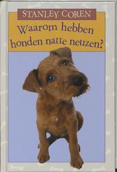 Waarom hebben honden natte neuzen?
