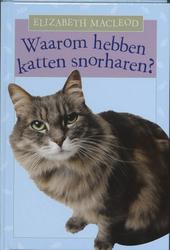 Waarom hebben katten snorharen?
