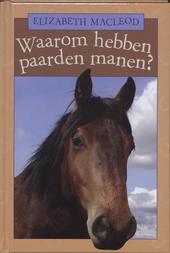 Waarom hebben paarden manen?