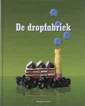 De dropfabriek