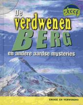 De verdwenen berg en andere aardse mysteries