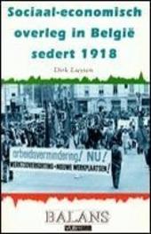 Sociaal-economisch overleg in België sedert 1918