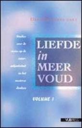 Liefde in meervoud : studies over de visies op de intersubjectiviteit in het westerse denken