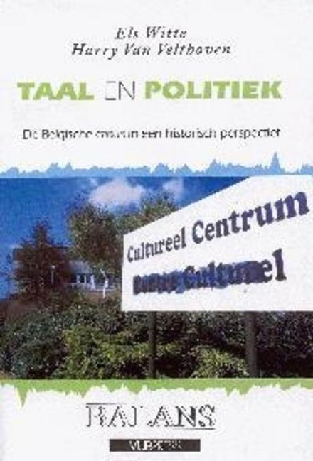 Taal en politiek : de Belgische casus in een historisch perspectief