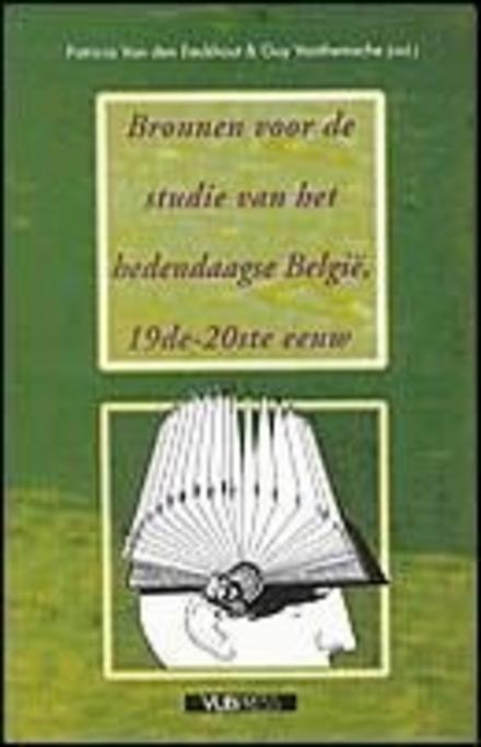 Bronnen voor de studie van het hedendaagse België 19e-20e eeuw