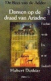 Dansen op de draad van Ariadne : filosofieën van de Eros en het Goudland (II)