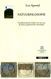 Natuurfilosofie : voorbereidend werk voor een op de fysica gebaseerde ontologie