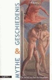 Mythe en geschiedenis : de wereld van Paul de Wispelaere