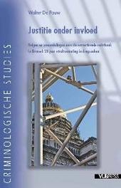Justitie onder invloed : Belgen en vreemdelingen voor de correctionele rechtbank in Brussel : 28 jaar straftoemetin...
