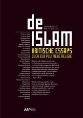 De islam : kritische essays over een politieke religie