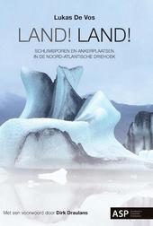 Land! Land! : schuimsporen en ankerplaatsen in de Noord-Atlantische Driehoek