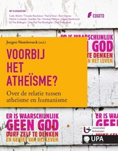 Voorbij het atheïsme : over de relatie tussen atheïsme en humanisme