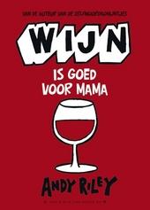 Wijn is goed voor mama