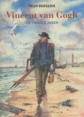 Vincent Van Gogh : de vroege jaren