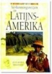 Verkenningsreizen in Latijns-Amerika
