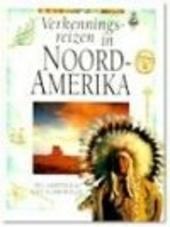 Verkenningsreizen in Noord-Amerika