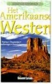 Het Amerikaanse Westen : prairies, woestenijen, beschavingen, veroveringen