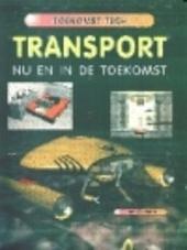 Transport : nu en in de toekomst