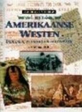 Het Amerikaanse westen : indianen, pioniers en kolonisten