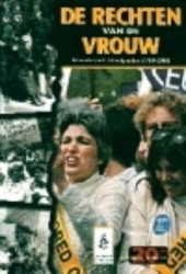 De rechten van de vrouw : veranderende standpunten 1900-2000