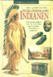 Het leven van de Noord-Amerikaanse Indianen