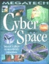 Cyberspace : virtuele realiteit en wereldwijde netwerken