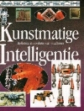 Kunstmatige intelligentie : robotica en evolutie van machines
