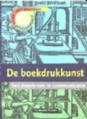 De boekdrukkunst : een doorbraak in communicatie