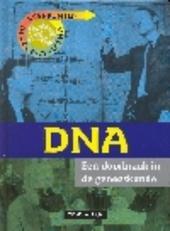 DNA : een doorbraak in de geneeskunde