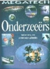 Onderzeeërs : verkenning van onderzeese gebieden